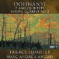 ドホナーニ: ピアノ五重奏曲集&弦楽四重奏曲第2番