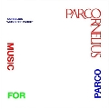 MUSIC FOR PARCO<数量限定盤>
