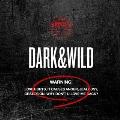 Dark & Wild: BTS Vol.1