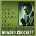 The Many Moods Of The Mysterious Howard Crockett