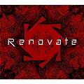 """Renovate<初回限定""""Renovate""""ボックス仕様>"""