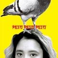 PETIT PETIT PETIT<レコードの日対象商品>