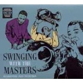 SWINGING WITH THE MASTERS : AN ESSENTIAL JAZZ