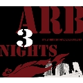 ARB 3 NIGHTS Live at Shinjuku LOFT, 23.24.25.July.1999