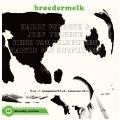 Broedermelk: Live in Passepartout, Leeuwarden<限定盤>