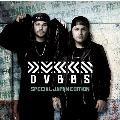 DVBBS - Special Japan Edition -