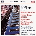 Gregory Hutter: Electric Traction, etc / Andrew Baumgartner(cond),  Moravian Philharmonic Orchestra, , Toshiyuki Shimada(cond), Moravian Philharmonic Orchesta