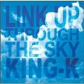 LINK UP THROUGH THE SKY