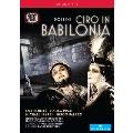 Rossini: Ciro in Babilonia