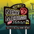 NEXT MESSAGE FROM JAPAN 2 (MIX CD)