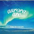 aurora arc [CD+DVD]<初回限定盤A>