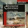 フランソワーズ・ショヴォー: インディゴの交響曲(弦楽合奏のための)Op.2、チェロとピアノのための悲歌 Op.68、他