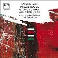 ラクス、ローザ、オルバーン&キラール~ポーランドとハンガリーの管弦楽作品集
