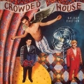 Crowded House: 30th Anniversary Reissue Deluxe Edition