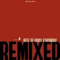 The Best Of Chris Standring Remixed