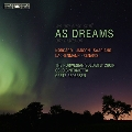 As Dreams - Norgard, Janson, Saariaho, Lachenmann, Xenakis