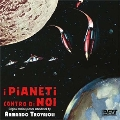 I Pianeti Contro Di Noi (Planets Around Us)
