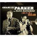 Charlie Parker & Fats Navarro Complete Live at Birdland