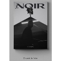 Noir: 2nd Mini Album (Crank In Ver.)