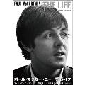 PAUL McCARTNEY THE LIFE ポール・マッカートニー ザ・ライフ