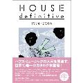 HOUSE definitive 1973-2014