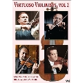 Virtuoso Violinists, Vol.2