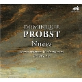 ドミニク・プローブスト: 《群雲》~管弦楽作品集