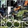 MU - ROOTS