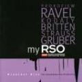 My RSO - Prokofiev, Ravel, Britten, R.Strauss, Gruber, etc
