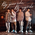 By your side, By my side [CD+DVD]<特装盤>