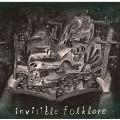Invisible Folklore