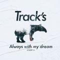 Always with my dream