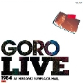 A♭に愛をのせて GORO LIVE 1984 AT NAKANO SUNPLAZA HALL<タワーレコード限定>