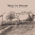 Music For Parents [LP+CD]