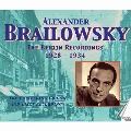 アレクサンダー・ブライロフスキー ベルリン録音(1928年-1934年)