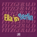 Original Grooves - Ella in Berlin: Mack The Knife/Summertime<RECORD STORE DAY対象商品>
