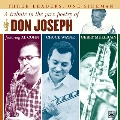 Three Leaders, One Sideman: A Tribute To The Jazz Poetry Of Don Joseph