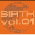 WORLD COMPILATION ALBUM 「BIRTH vol.1」
