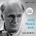 Svjatoslav Richter - Grieg, Franck, Ravel