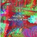 Tapestry Of Noise (6CD BOX)
