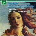 レスピーギ:ボッティチェリの3枚の絵、組曲≪鳥≫、リュートのための古風な舞曲とアリア第1&3組曲