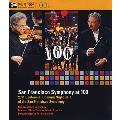サンフランシスコ交響楽団創立100周年ガラ・コンサート