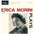 エリカ・モリーニ・プレイズ vol.1<限定生産盤>