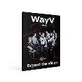 Beyond LIVE BROCHURE WayV [Beyond the Vision]