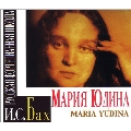 The Art of Maria Yudina - J.S.Bach