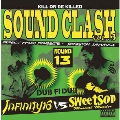 SOUND CLASH Vol.3 ~DUB FI DUB~ INFINITY 16 vs SWEETSOP<完全限定生産盤>