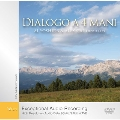 Dialogo a4 Mani [High Resolution Audio (for PC Audio)]