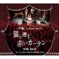 2nd oneman LIVE 「猫と煙と赤いカーテン」in 東京キネマ倶楽部<限定盤>