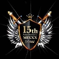 FIRST DESIGN 15TH ANNIVERSARY MIXXX<完全生産限定盤>