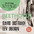 ベートーヴェン: ヴァイオリンとピアノのためのソナタ第4番、第5番、第6番